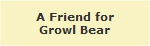 A Friend for