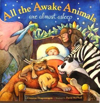 All the Awake Animals